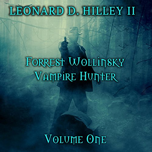 Forrest Wollinsky: Vampire Hunter audiobook cover art