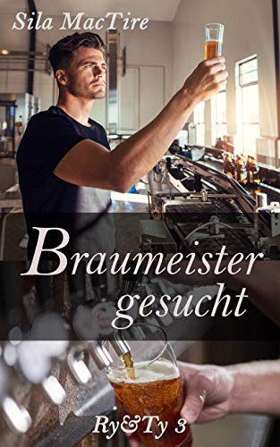 Braumeister gesucht (Ry&Ty 3)
