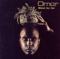 Best By Far by Omar (2003-01-28)