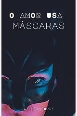 O Amor Usa Máscaras   Apaixonada pelo CEO eBook Kindle
