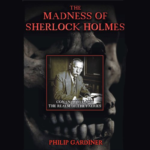 The Madness of Sherlock Holmes audiobook cover art