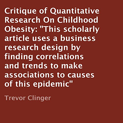 Critique of Quantitative Research on Childhood Obesity cover art