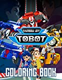 Rainbow Joy! - Tobot Coloring Book: For Kids, Relaxing Activity Pages | Exclusive Artistic Illustrations For Fans of All Ages