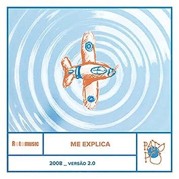 Me Explica (2008, Versão 2.0)