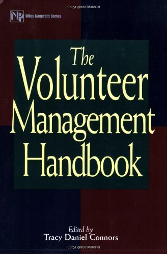 The Volunteer Management Handbook (Wiley Nonprofit Law, Finance and Management Series 237)