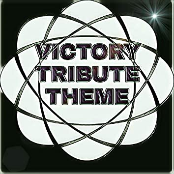 Victory Tribute Theme