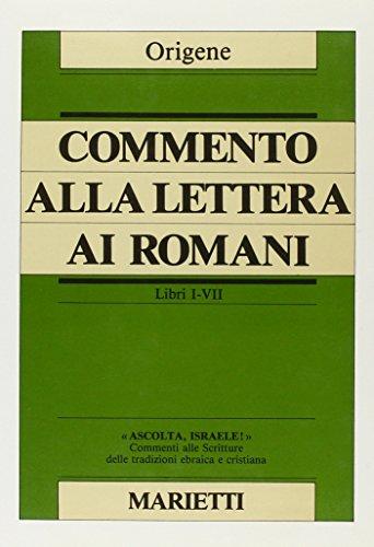 Commento alla Lettera ai Romani. Libri I-VI