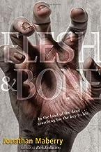 Flesh & Bone (Rot and Ruin)