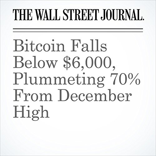Bitcoin Falls Below $6,000, Plummeting 70% From December High copertina