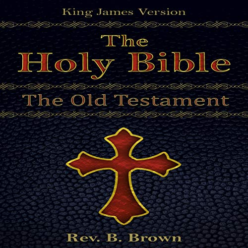The Holy Bible: King James Version: The Old Testament  By  cover art