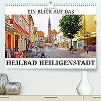 Ein Blick auf das Heilbad Heiligenstadt (Premium, hochwertiger DIN A2 Wandkalender 2022, Kunstdruck in Hochglanz): Eine fotografische Reise durch das Heilbad Heiligenstadt in Thueringen (Monatskalender, 14 Seiten )