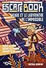 Escape Book enfant - Icare et le labyrinthe de l'impossible par Wendling