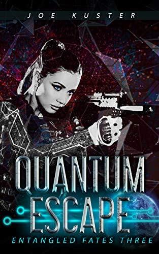 Quantum Escape A Near Future CyberPunk Thriller Entangled Fates Book 3 product image