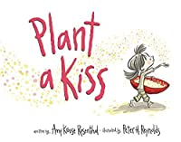 Plant a Kiss Board Book by Amy Krouse Rosenthal(2015-12-22)