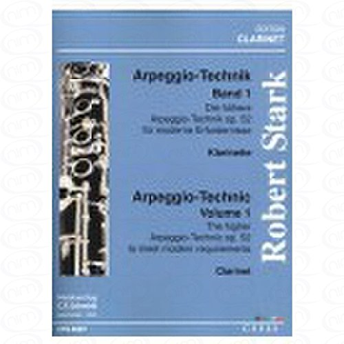 DIE HOEHERE ARPEGGIO TECHNIK 1 OP 52 - arrangiert für Klarinette [Noten/Sheetmusic] Komponist : STARK ROBERT