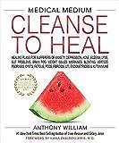 Medical Medium Cleanse to Heal: Healing Plans...