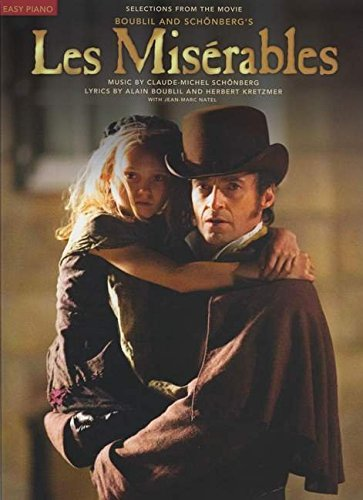 Les Misérables (Selections From The Movie) - Easy Piano (Soundtrack): Noten für Klavier: Easy Piano Selections from the Movie