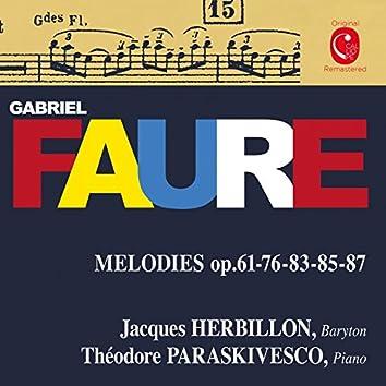 Fauré: La bonne chanson, Op. 61, Mélodies, Op. 76, 83, 85 & 87
