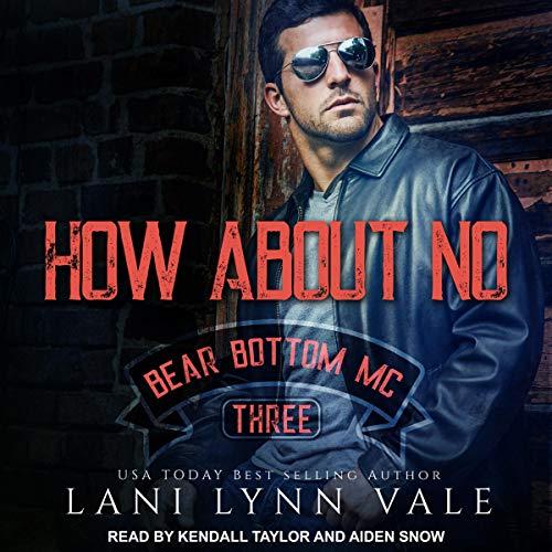 How About No: Bear Bottom Guardians MC, Book 3