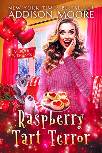 Raspberry Tart Terror : Cozy Mystery (MURDER IN THE MIX Book 30) by [Addison Moore]