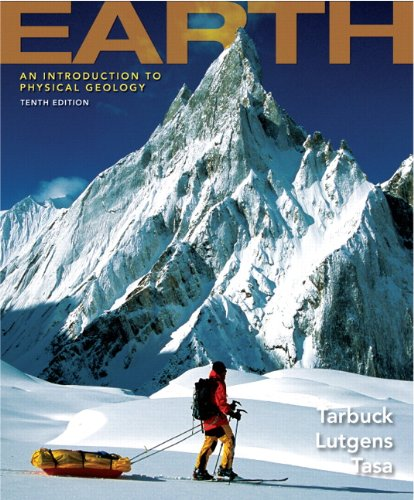 Earth: An Introduction to Physical Geology (10th Edition)