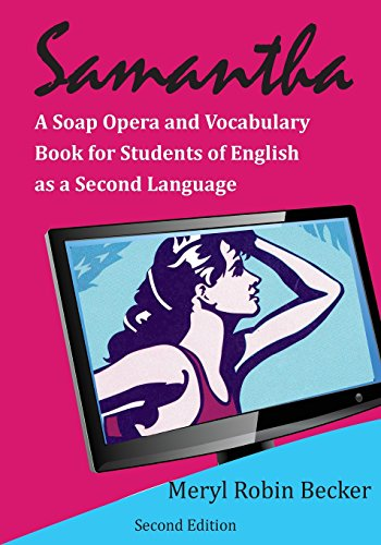 Compare Textbook Prices for Samantha, a Soap Opera and Vocabulary Book for Students of English as a Second Language  ISBN 9781981676040 by Becker, Meryl Robin