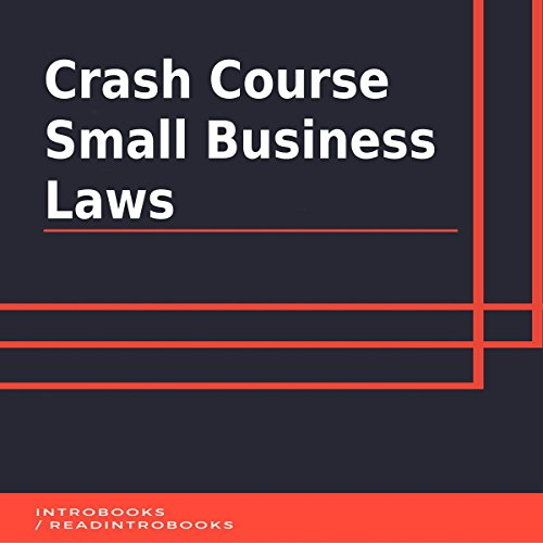 Crash Course Small Business Laws audiobook cover art