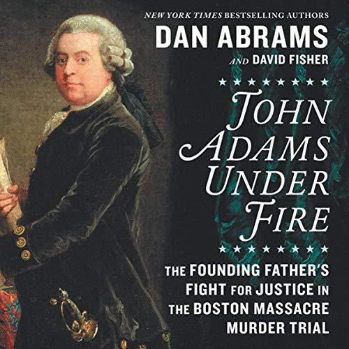 John Adams Under Fire cover art