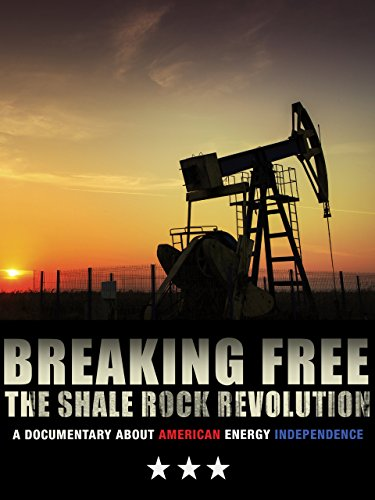 Breaking Free: The Shale Rock Revolution