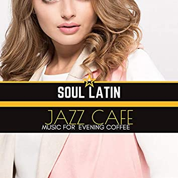 Jazz Cafe - Music For Evening Coffee
