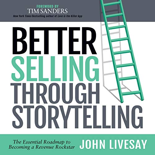 Better Selling Through Storytelling audiobook cover art