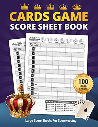 Cards Game Score Sheet Book: Elegant Large Score Sheets For Scorekeeping | 100 Sheets Personal Record Keeper Book (Cards Games Score Book)