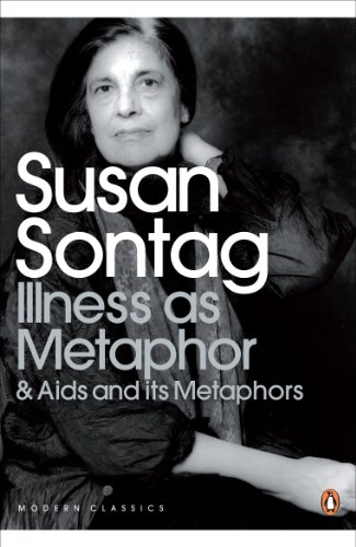 Illness as Metaphor and AIDS and Its Metaphors (Penguin Modern Classics) (English Edition)