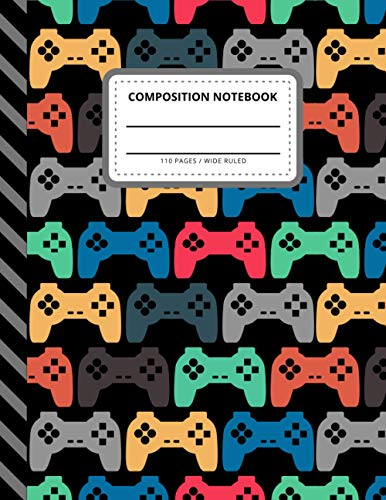 Composition Notebook: Colorful Gamer Game Controller Theme / Wide Ruled Notebook Paper for Kids / Large Writing Journal for Homework - Notes - Doodles ... / Back to School for Boys Girls Children