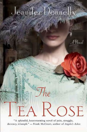 Cover image of The Tea Rose by Jennifer Donnelly