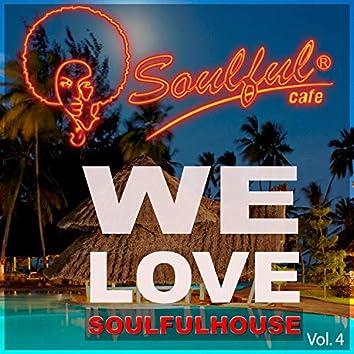 We Love Soulfulhouse, Vol. 4
