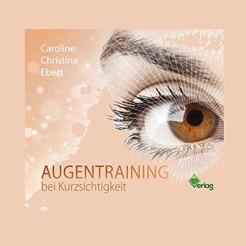 Augentraining bei Kurzsichtigkeit Titelbild