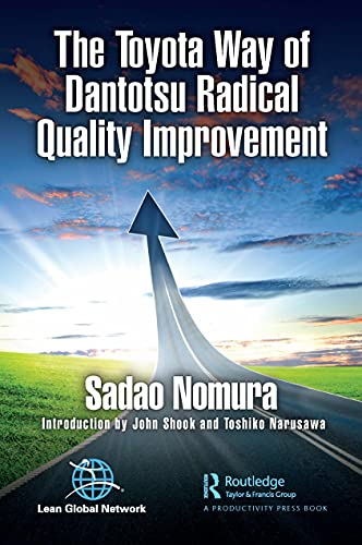 The Toyota Way of Dantotsu Radical Quality Improvement Front Cover