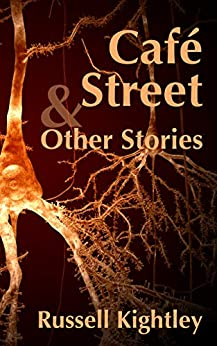 [Russell Kightley]のCafé Street & Other Stories (English Edition)