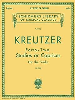 Kreutzer - 42 Studies or Caprices: Schirmer Library of Classics Volume 230 Violin Method (Schirmer's Library of Musical Classics)