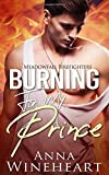 Burning For My Prince (Meadowfall Firefighters)
