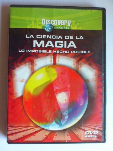 LA CIENCIA DE LA MAGIA - Lo imposible hecho posible (DVD 50'...