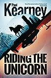 Riding the Unicorn (Different Kingdoms Book 3)