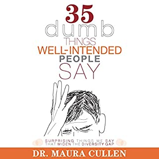 35 Dumb Things Well-Intended People Say audiobook cover art