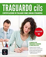 Traguardo CILS: Libro CILS DUE - B2