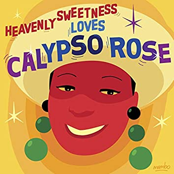 Heavenly Sweetness Loves Calypso Rose
