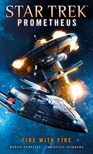 Star Trek Prometheus -Fire with Fire