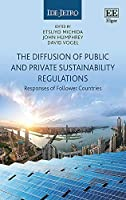 The Diffusion of Public and Private Sustainability Regulations: The Responses of Follower Countries