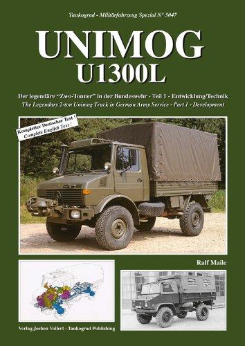 """Unimog U1300L Der legendäre """"Zwo-Tonner"""" in der Bundeswehr – Teil 1 - Entwicklung und Technik"""