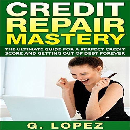 Credit Repair Mastery audiobook cover art